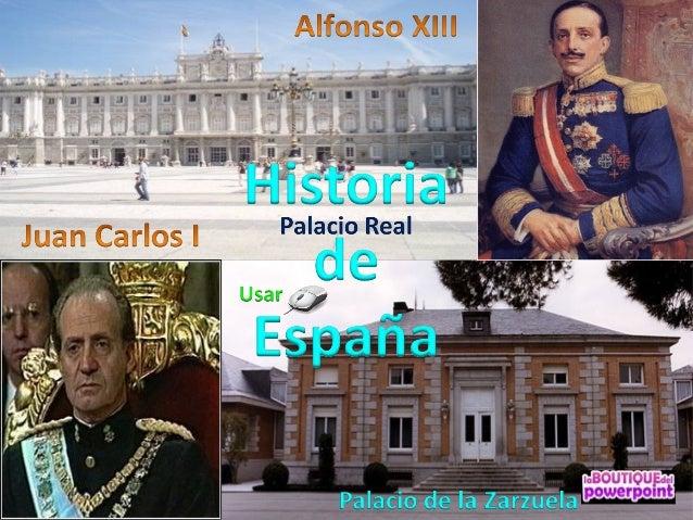 Alfonso XIII de BorbónMadrid, 17 de mayo de 1886Roma, 28 de febrero de 1941Rey de España desde sunacimiento hasta laprocl...