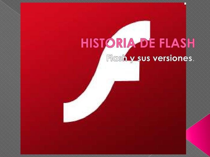 FutureSplash era un editor de animación basada en vectoresescrito por Jonathan Gay para su empresa, FutureWave Software.La...