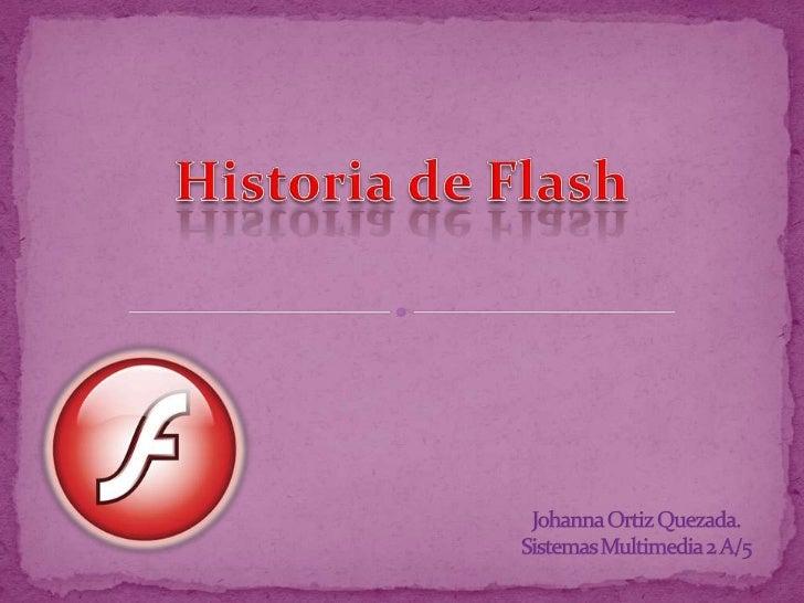 El inicio de flash comenzó con el arquitecto Jonathan Gay, cuandorealizó juegos sencillos hechos en Basic. Después con pas...