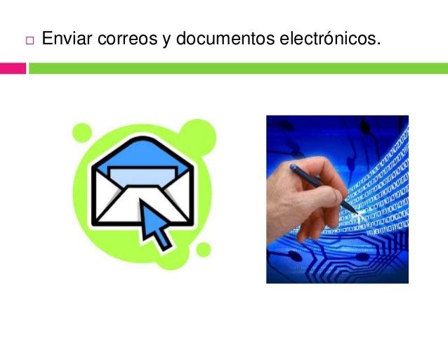 Realizar llamadas telefónicas (VoIP) y videoconferencias         (webcams).