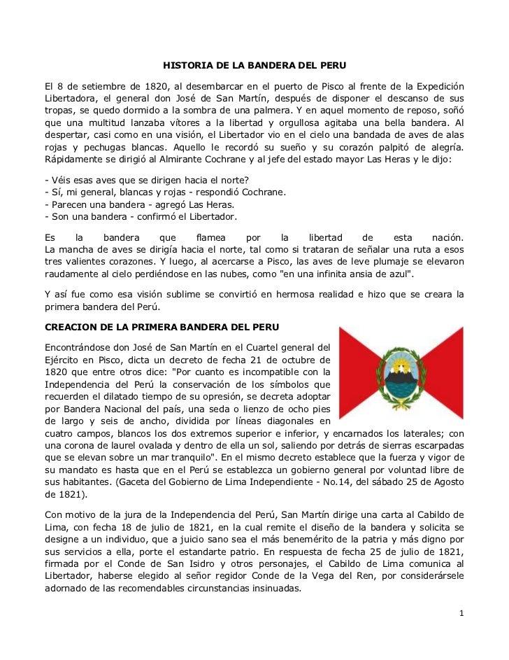 HISTORIA DE LA BANDERA DEL PERU<br />El 8 de setiembre de 1820, al desembarcar en el puerto de Pisco al frente de la Exped...