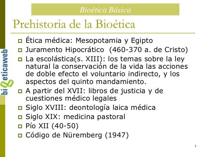 1<br />Prehistoria de la Bioética<br />Ética médica: Mesopotamia y Egipto<br />Juramento Hipocrático  (460-370 a. de Crist...