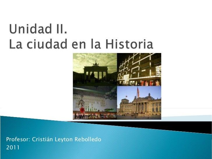 Profesor: Cristián Leyton Rebolledo 2011