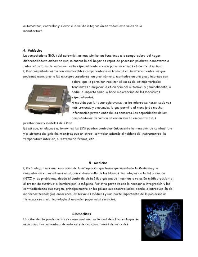 automatizar, controlar y elevar el nivel de integración en todos los niveles de lamanufactura.4. VehículosLa computadora (...