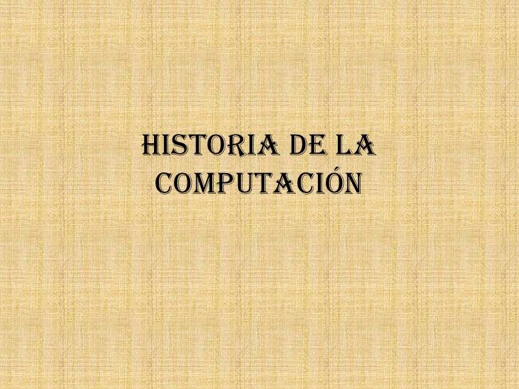Historia de la computación<br />