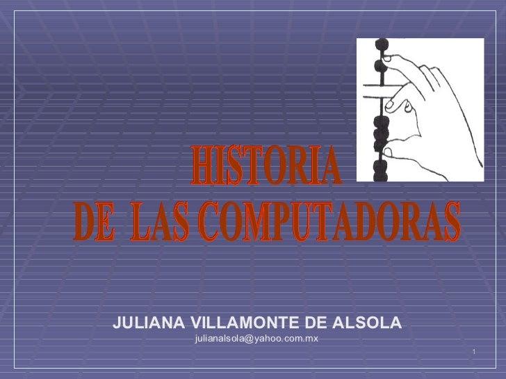JULIANA VILLAMONTE DE ALSOLA         julianalsola@yahoo.com.mx                                     1