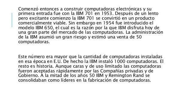 SEGUNDA GENERACIÓN (1959-1964) Transistor Compatibilidad Limitada: El invento del transistor hizo posible una nueva Genera...