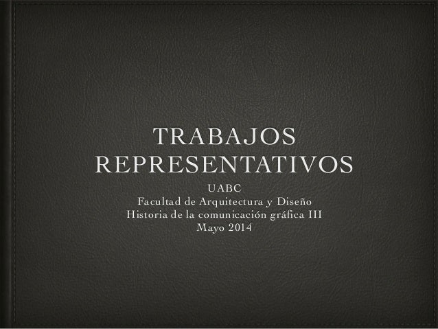 Historia de la comunicaci n gr fica iii 2014 1 Arquitectura y diseno uabc