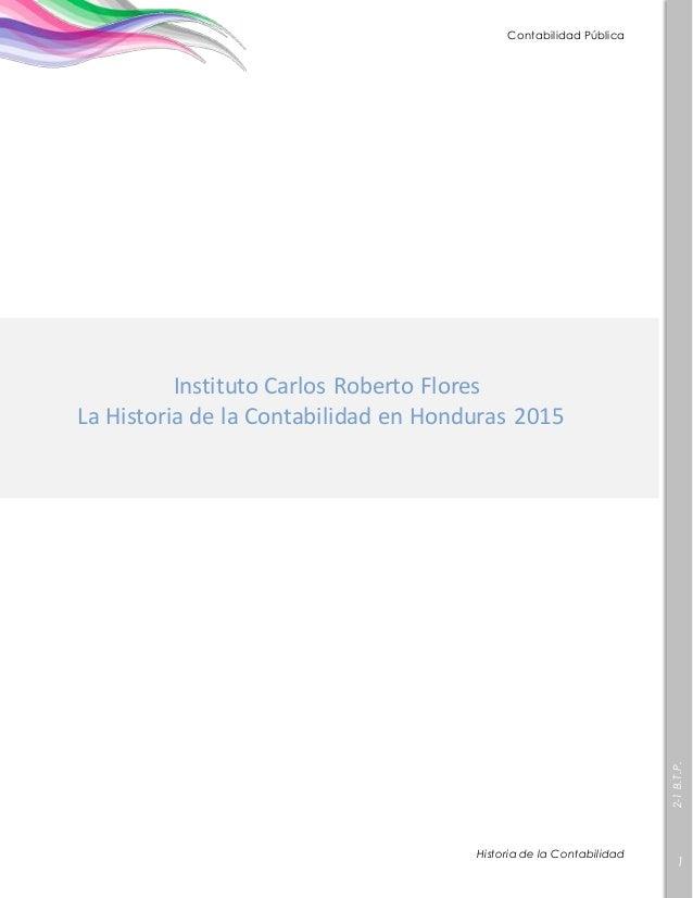 2-1B.T.P. 1 Contabilidad Pública Historia de la Contabilidad Instituto Carlos Roberto Flores Instituto Carlos Roberto Flor...