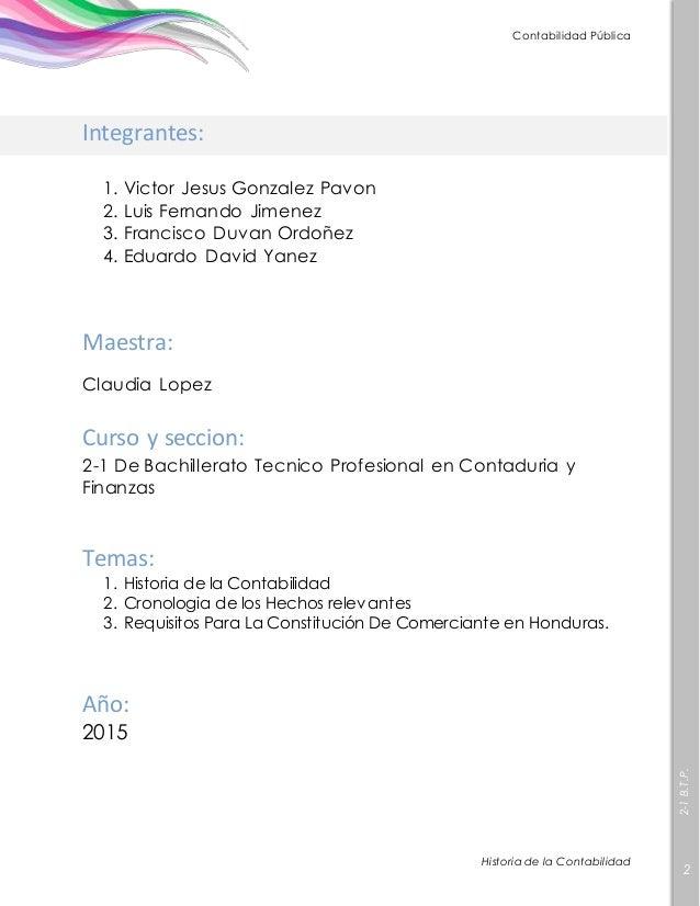 Historia De La Contabilidad en Honduras Instituto Carlos Flores.  Slide 2