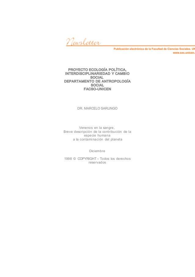 PROYECTO ECOLOGÍA POLÍTICA, INTERDISCIPLINARIEDAD Y CAMBIO SOCIAL DEPARTAMENTO DE ANTROPOLOGÍA SOCIAL FACSO-UNICEN DR. MAR...
