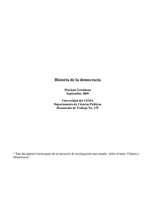 Historia de la democracia Mariano Grondona Septiembre 2000 Universidad del CEMA Departamento de Ciencias Políticas Documen...