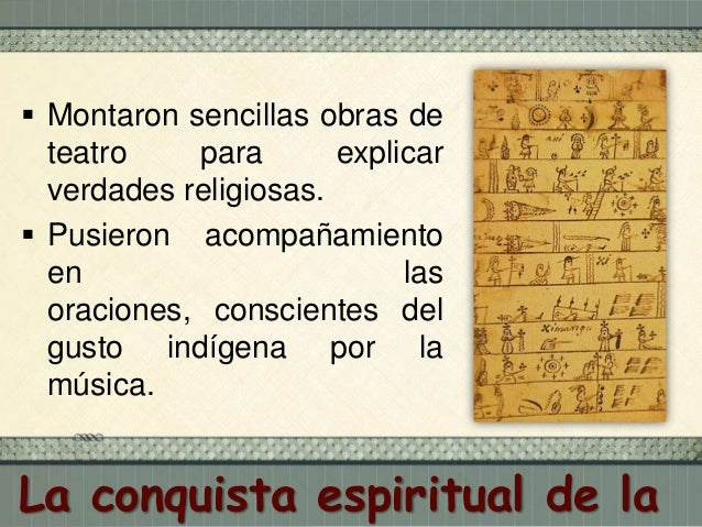  En los primeros tiempos de la conquista, cuando los religiosos aún no habían aprendido las lenguas de los indígenas, con...
