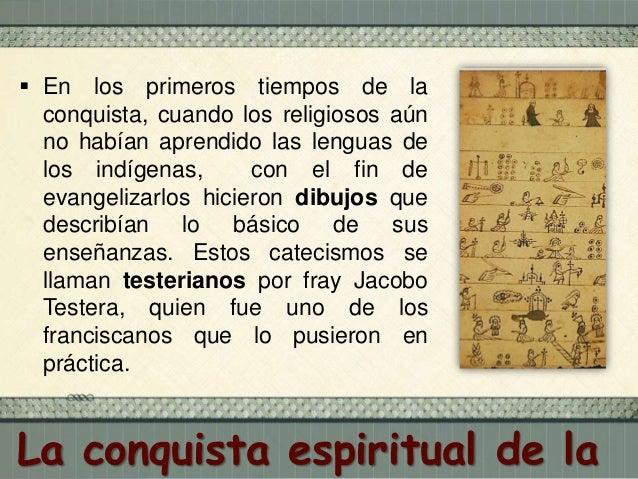  Los iniciadores de la evangelización y educación en México fueron, entre otros (de izq. a der.):  Fray Pedro de Gante. ...