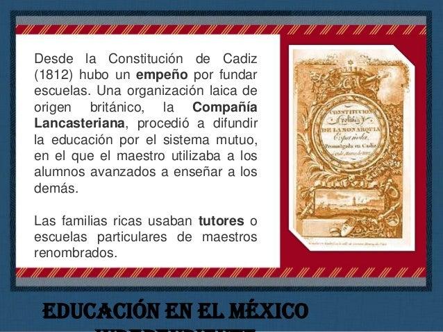 México Independendiente Las universidades de México y Guadalajara sobrevivieron, pero fueron seminarios secularizados, con...