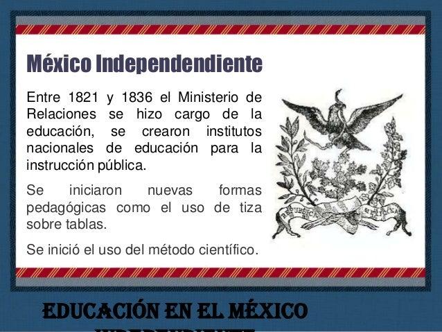 México Independendiente El Reglamento Provisional Político del Imperio Mexicano de 1822 en su Art. 99 establece que el gob...