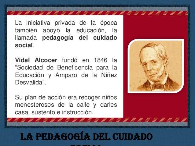 Otra aportación de la pedagogía del cuidado social fue la fundación de la Escuela Nacional de Sordomudos. Los impulsores d...