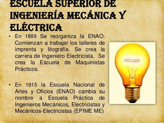 Escuela Superior de Ingeniería Mecánica y Eléctrica • En 1921 se crea la Secretaría de Educación Pública (SEP). • En 1922 ...