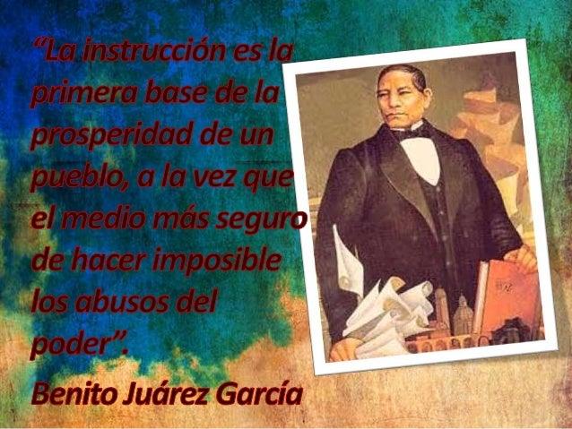 Benito Juárez y la educación  • Fue el Ministro de Justicia e Instrucción Pública, Antonio Martínez de Castro quien ideó e...