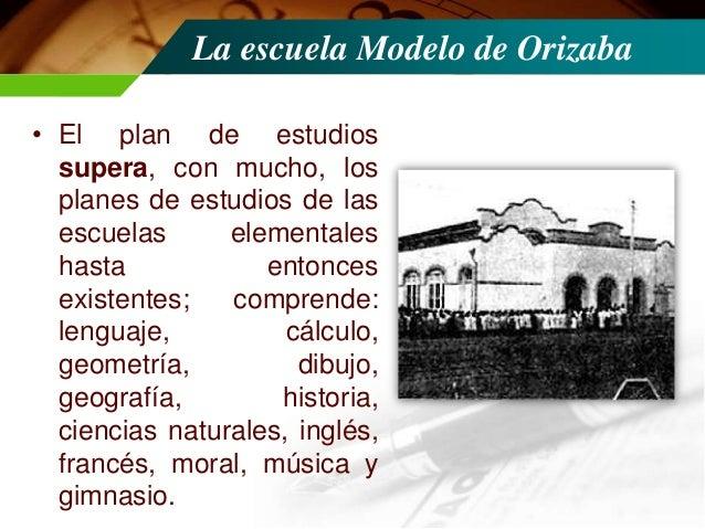La escuela Modelo de Orizaba • Junto con Laubscher fueron encargados por el gobernador de Veracruz para preparar maestros ...