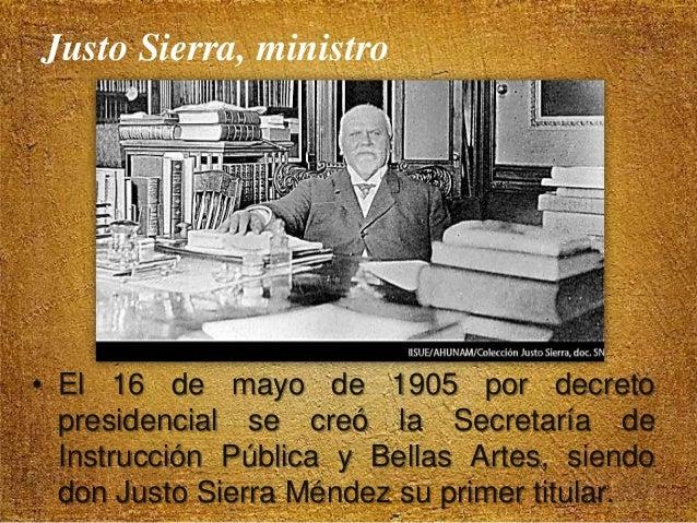 Gestión de Justo Sierra Méndez • Una de las políticas educativas fue la pedagogía social. • Para el maestro feminismo sign...
