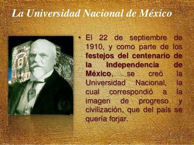 La Universidad Nacional de México  • El primer Rector de la Universidad fue el Lic. Joaquín Eguía Lis.