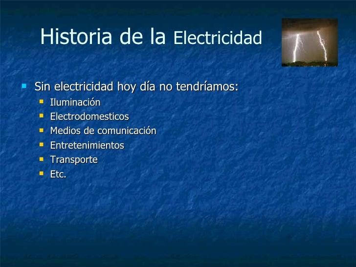 Historia De La Electricidad Slide 3