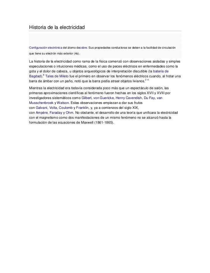 Historia de la electricidadConfiguración electrónica del átomo decobre. Sus propiedades conductoras se deben a la facilida...