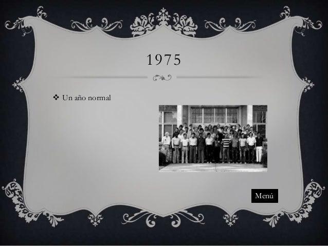 1975  Un año normal  Menú
