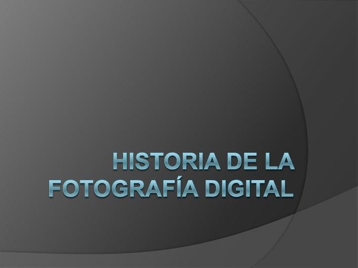 Historia de la fotografía digital<br />