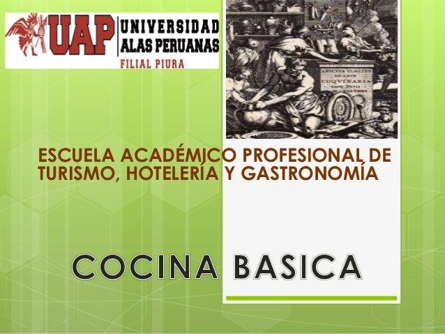 ESCUELA ACADÉMICO PROFESIONAL DE TURISMO, HOTELERÍA Y GASTRONOMÍA