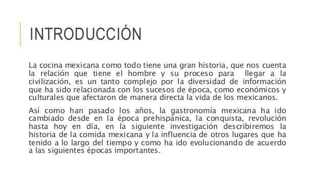 Historia de la gastronom a mexicana for Introduccion a la cocina francesa