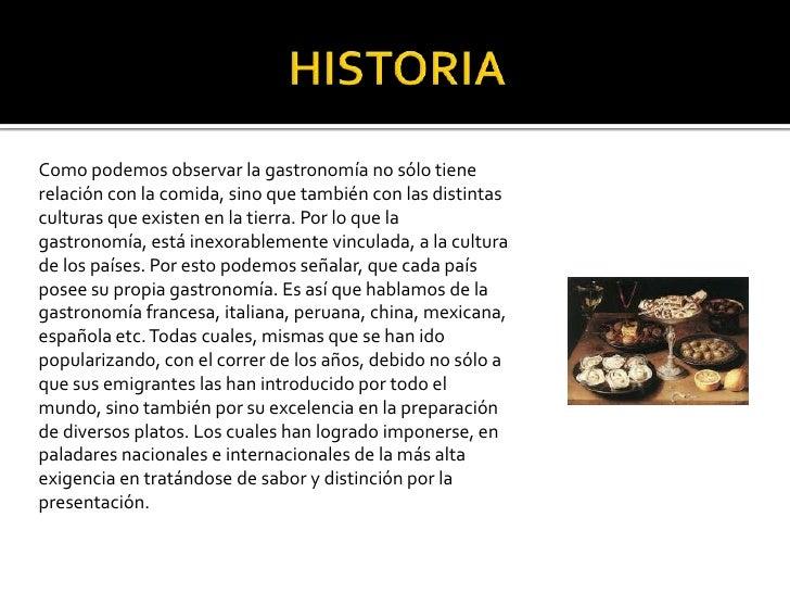 Historia de la gastronomia for Caracteristicas de la gastronomia francesa