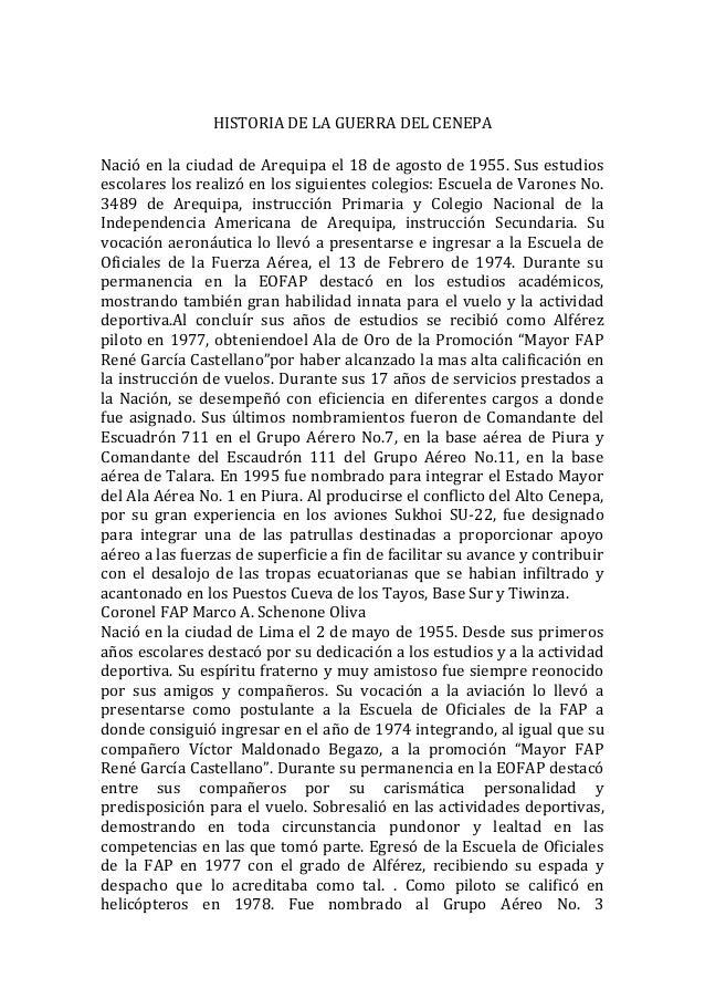 HISTORIA DE LA GUERRA DEL CENEPA Nació en la ciudad de Arequipa el 18 de agosto de 1955. Sus estudios escolares los realiz...