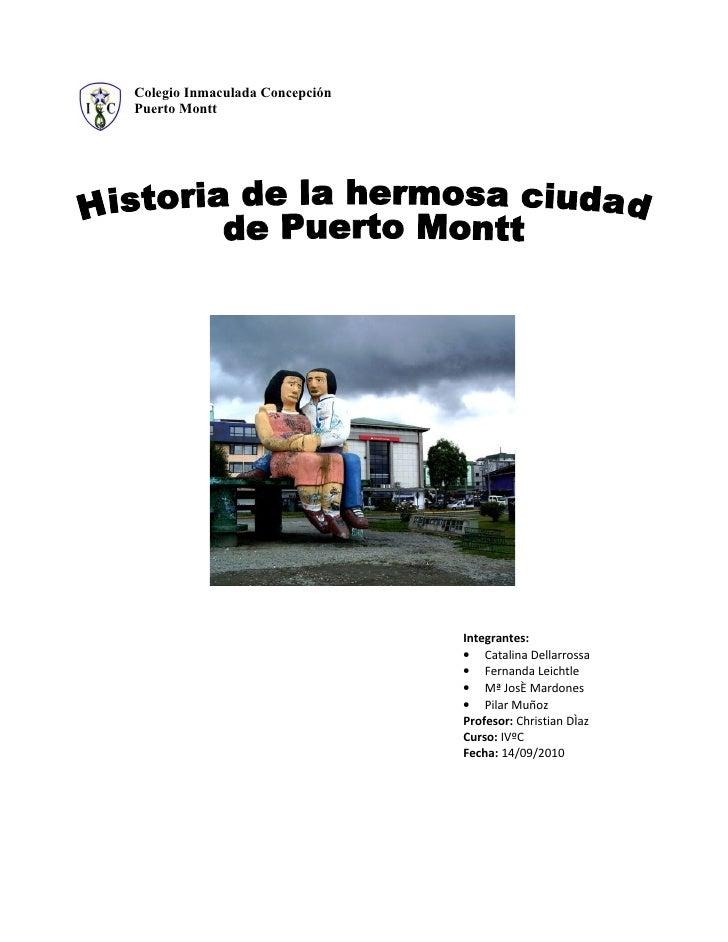 Colegio Inmaculada Concepción Puerto Montt                                     Integrantes:                               ...
