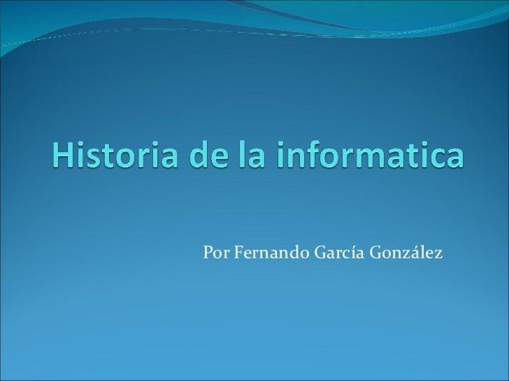 Por Fernando García González