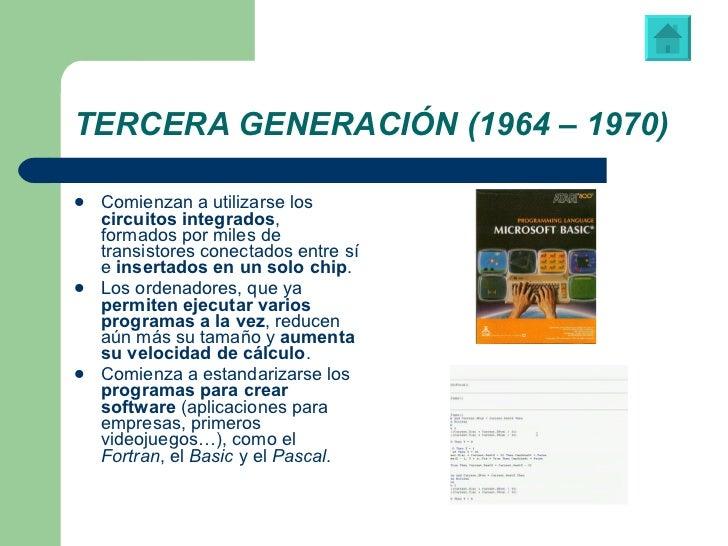 TERCERA GENERACIÓN (1964 – 1970) <ul><li>Comienzan a utilizarse los  circuitos integrados , formados por miles de transist...