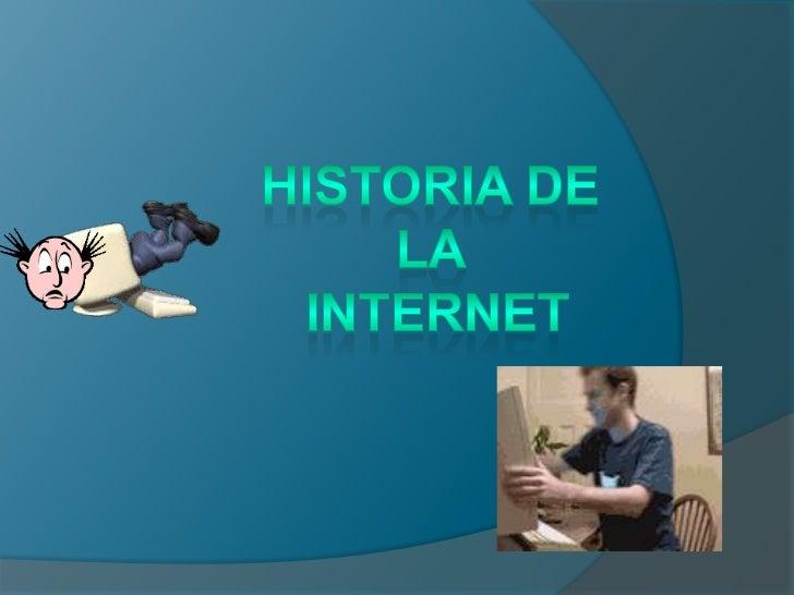 INTERNET   Internet es un conjunto    descentralizado de redes de    comunicación interconectadas    que utilizan la fami...