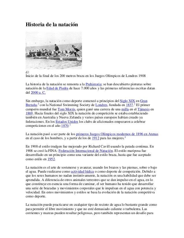 Historia de la nataciónInicio de la final de los 200 metros braza en los Juegos Olímpicos de Londres 1908La historia de la...