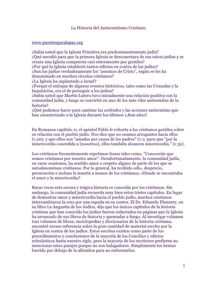 La Historia del Antisemitismo Cristiano   www.puentesparalapaz.org  ¿Sabía usted que la Iglesia Primitiva era predominante...