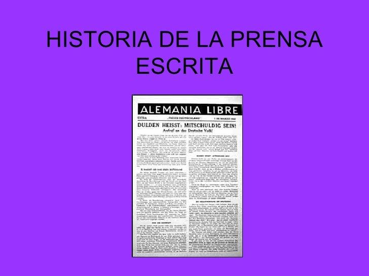 HISTORIA DE LA PRENSA ESCRITA S