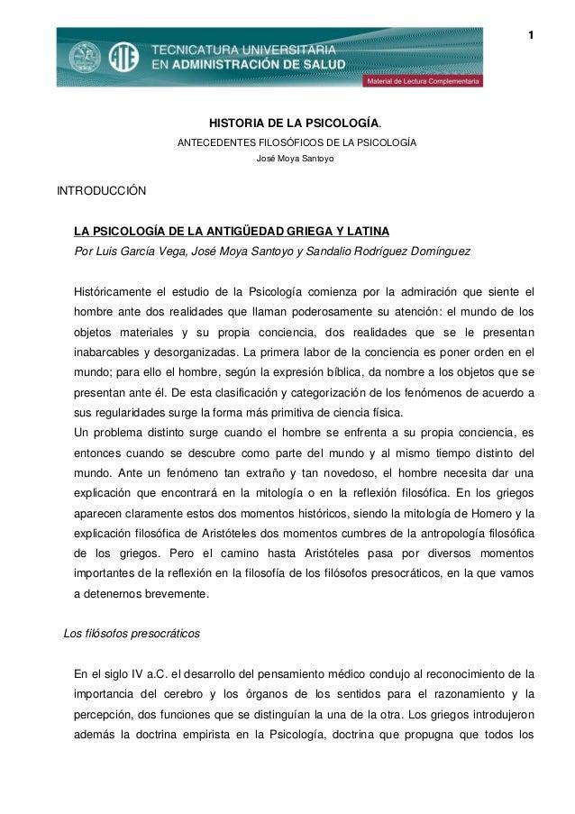 1  HISTORIA DE LA PSICOLOGÍA. ANTECEDENTES FILOSÓFICOS DE LA PSICOLOGÍA José Moya Santoyo  INTRODUCCIÓN  LA PSICOLOGÍA DE ...