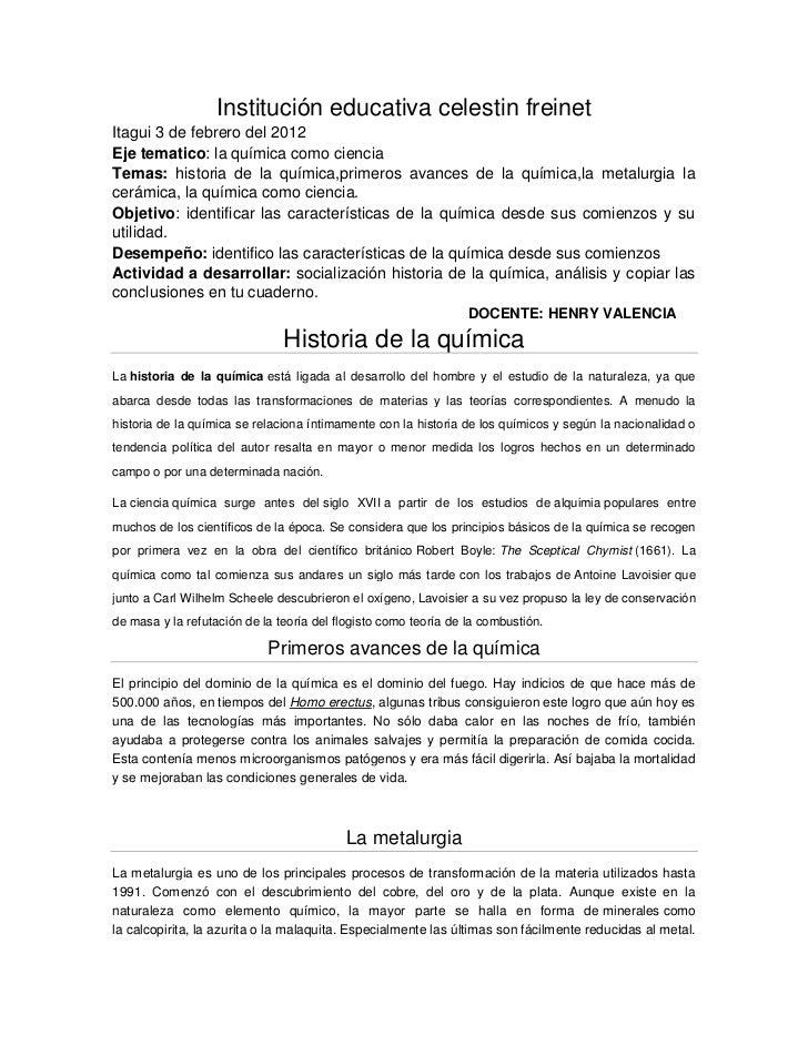 Institución educativa celestin freinetItagui 3 de febrero del 2012Eje tematico: la química como cienciaTemas: historia de ...