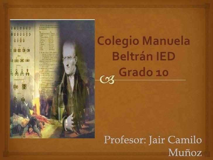 Colegio Manuela  Beltrán IED    Grado 10