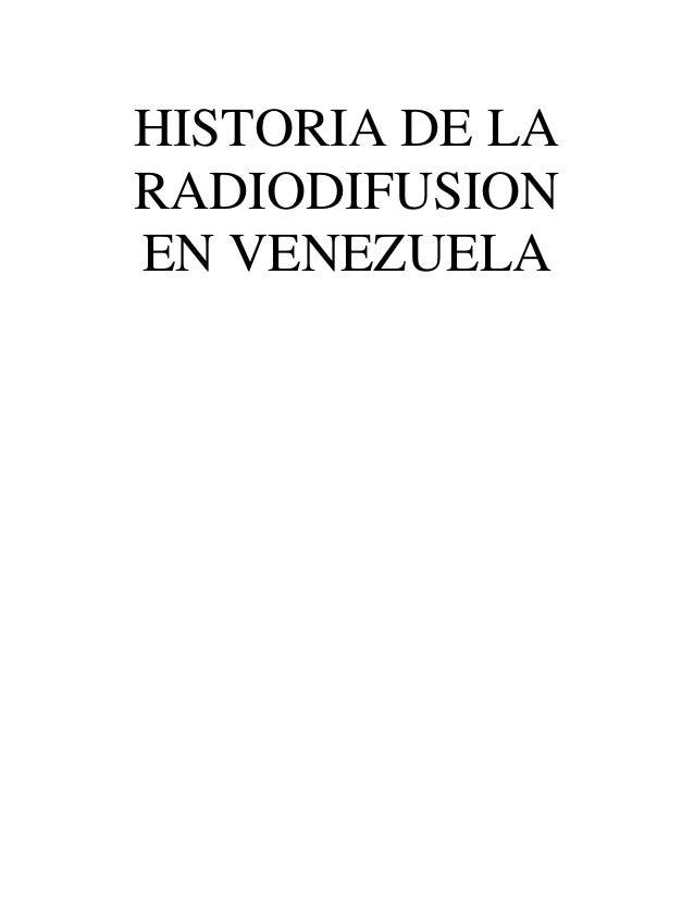 fundacion de venezuela historia de la radiodifusion en venezuela