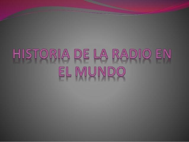 """ La historia de la radio mundial encuentras sus primeros  antecedentes cuando Alessandro Volta inventa """"la pila voltaica""""..."""