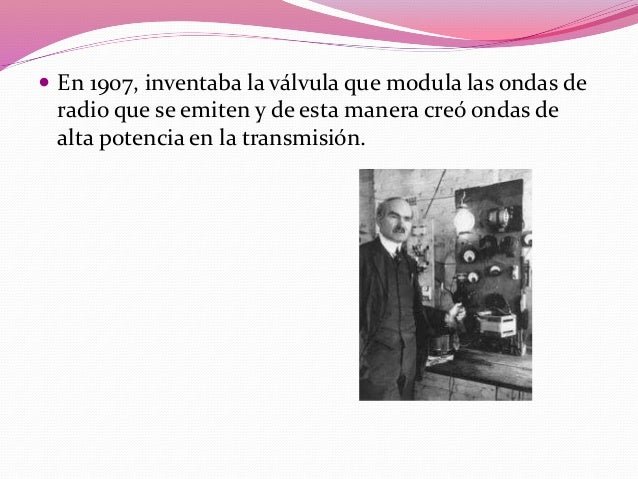 """ En 1909 Marconi, junto con Karl Ferdinand Braun, fue  también premiado con el Premio Nobel de Física por sus """"contribuci..."""
