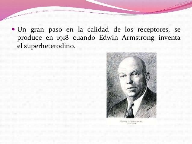 En 1920 la amplificación mediante válvula termoiónica revolucionó tanto los radiorreceptores como los radiotransmisores. P...