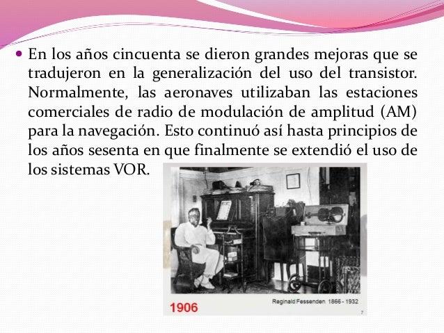  En 1963, se establece la primera comunicación radio  vía satélite.