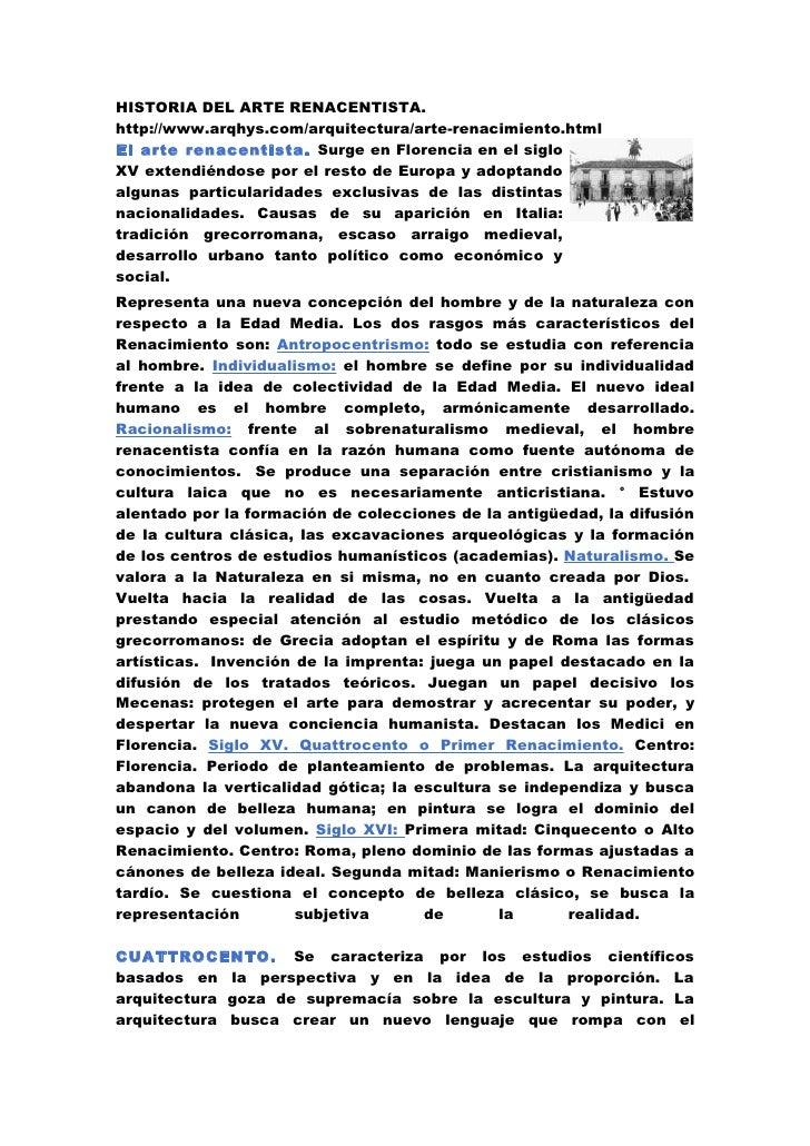 HISTORIA DEL ARTE RENACENTISTA. http://www.arqhys.com/arquitectura/arte-renacimiento.html El arte renacentista. Surge en F...
